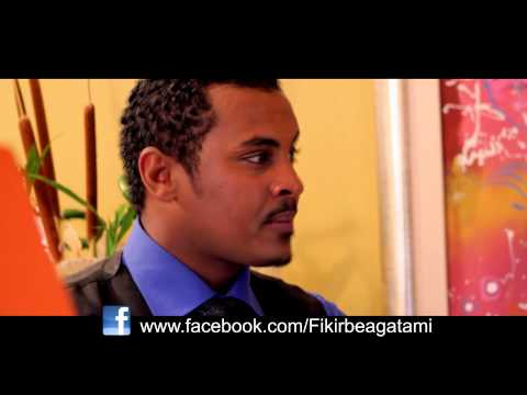 Fikir beagatami amharic movie