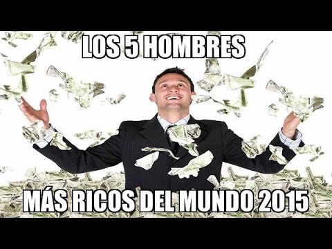 Hombre Mas Rico de Mexico 2014 Hombres Mas Ricos Del Mundo