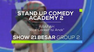 Arafah - Rice Cooker Isi Anak (SUCA 2 - 21 Besar Group 2)