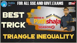 Maths Ki Pathshala Night Classes | Best Trick For Triangle Inequality By Santosh Sir