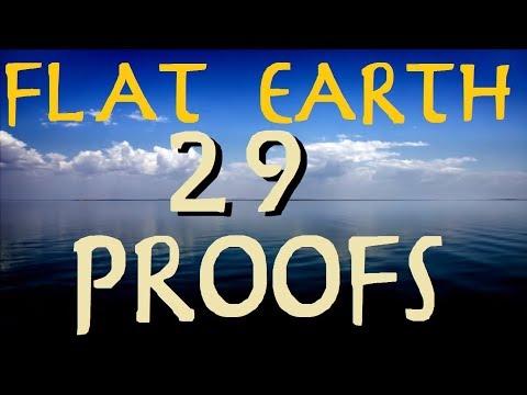 FLAT EARTH | 29 PROOFS!