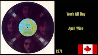 Watch April Wine Work All Day video