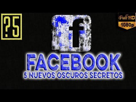 Facebook: 5 Nuevos Oscuros Secretos que deberías saber [2015]