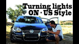 How to turn ON TURNING signal lights as US style in VW Jetta / Passat / Golf 5, 6
