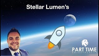 Stellar Lumens XLM Block chain for the masses!!