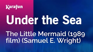 Karaoke Under The Sea The Little Mermaid