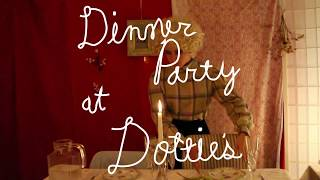 Dinner Party at Dottie's