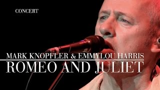 Mark Knopfler & Emmylou Harris - Romeo And Juliet (Real Live Roadrunning) OFFICIAL