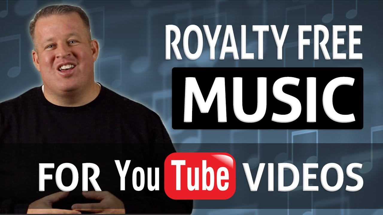 Royalty Free Music For Your YouTube Videos