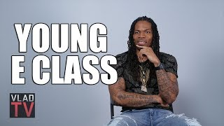 Young E Class Thinks Wale is Successful But Wants Street Recognition (Part 4)