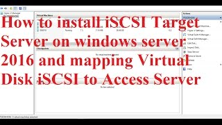 Install and configure iSCSI Target server on Windows Server 2016
