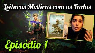 Patrícia Monteiro - Leitura de Cartas - Leitura Mística com as Fadas - Episódio 1