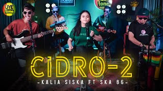Download lagu CIDRO 2 | KALIA SISKA ft SKA 86 | KENTRUNG VERSION