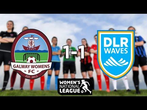 WNL GOALS GW1: Galway WFC 1-1 DLR Waves
