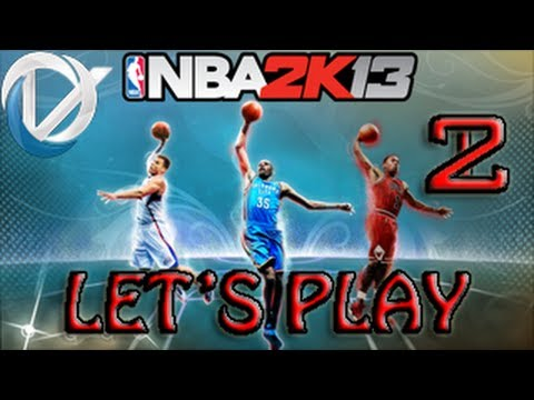 NBA2K13 - VirtuozTV en Mode Let's Play EPISODE 2