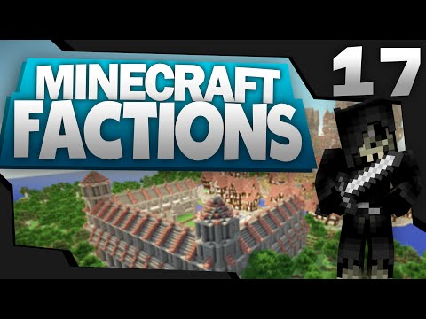 Minecraft: FACTIONS Let's Play #17 |