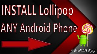 How to install Lollipop on Galaxy y duos GT-S6102 / Any Android Phone [ Hindi ]