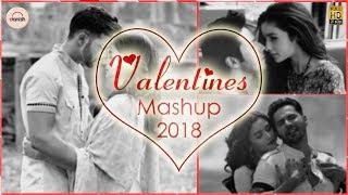 Valentines Mashup 2018  DJ Danish  Best Bollywood