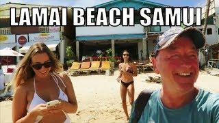 Lamai Beach review Koh Samui Thailand 2018 #GeoffCarter