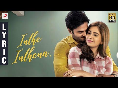 Nannu Dochukunduvate - Inthe Inthenaa Lyric (Telugu) | Sudheer Babu | B. Ajaneesh Loknath, RS Naidu