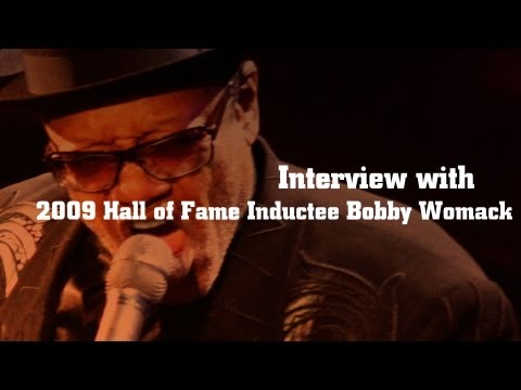 Interview with 2009 Hall of Fame Inductee Bobby Womack