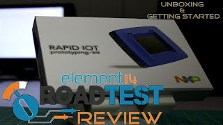 NXP Rapid IOT Prototyping kit - Element14 Roadtest Review