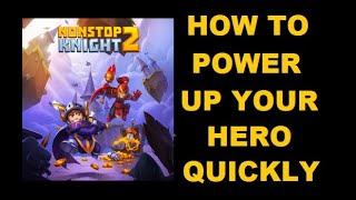 Nonstop Knight 2: How to Power Up Quickly
