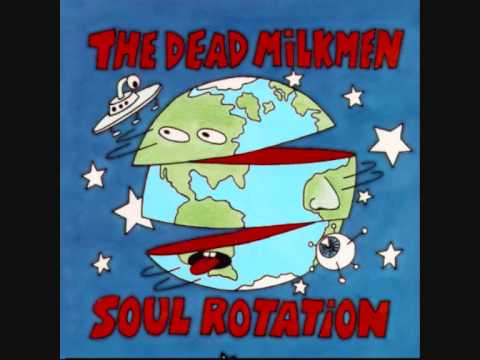 Dead Milkmen - At The Moment