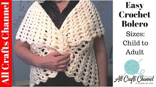 Easy Crochet Bolero All Sizes Child To Adult