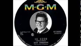 Watch Roy Orbison So Good video