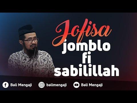 Video Singkat: Jofisa (Jomblo Fi Sabilillah - Ustadz Dr. Muhammad Arifin Badri, MA