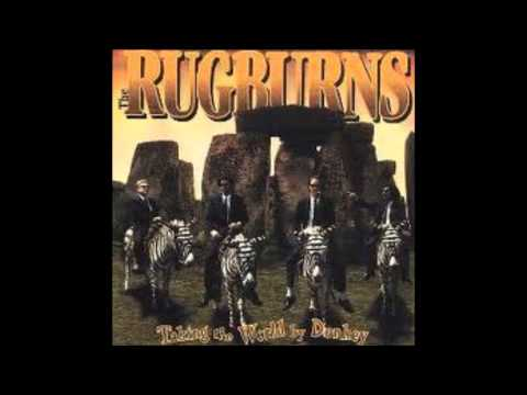The Rugburns - Nows Not The Right Time For Love