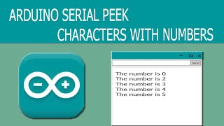 Arduino Serial peek Character with Numbers
