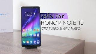 Trên tay Honor Note 10, Kirin 970 có cả CPU turbo và GPU turbo