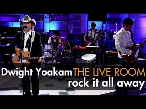 Dwight Yoakam - Rock It All Away