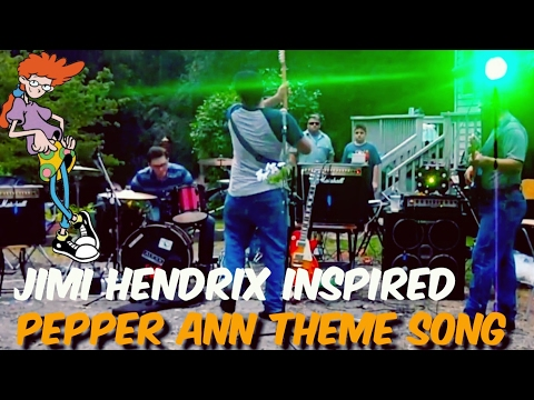 Pepper Ann Theme Song Jimi Hendrix Inspired