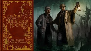 The Return of Sherlock Holmes [Full Audiobook] by Sir Arthur Conan Doyle