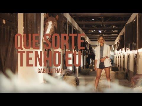 Gabi Luthai - Que Sorte Tenho Eu (Novo CD Disponível no iTunes e Google Play)