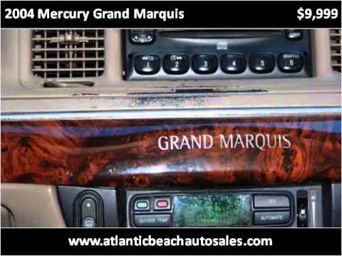 2004 Mercury Grand Marquis available from Atlantic Beach Aut