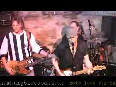 Hamburg Blues Band - Make Love Strong/ Live Kirchheim'08