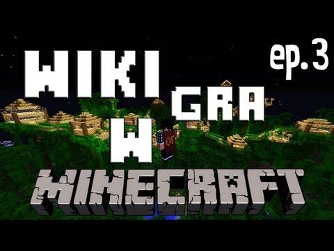 WIKI GRA W MINECRAFT #3