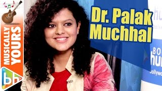 Next Year You'll Be Calling Me Dr. Palak | Palak Muchhal
