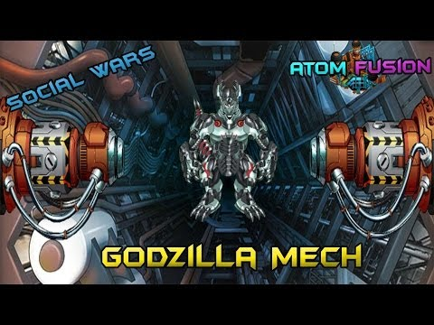 Social Wars Atom Fusion Combinations ● Godzilla Mech