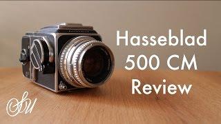 Hasselblad 500CM Review
