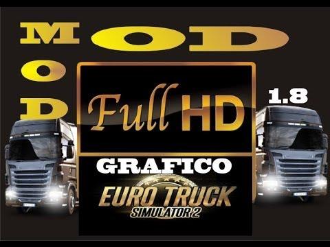 Euro Truck Simulator 2, mod de grafico em hd versão 1.8
