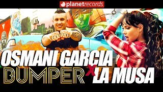 Download lagu OSMANI GARCIA & LA MUSA - Bumper ( Video 4K by Jorge Arroyo) Cubaton Reggaeton 2018