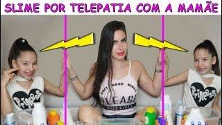 SLIME POR TELEPATIA COM A MAMÃE
