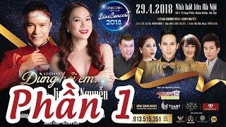 """Liveshow """"Đừng Hỏi Em"""" MỸ TÂM JIMMII NGUYỄN 2018 [PHẦN 1 BẢN ĐẸP]"""