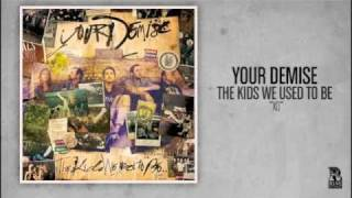 Watch Your Demise Xo video