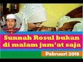 KH Anwar Zahid Februari 2018 ~ Sunnah Rasul tidak hanya di malam jumat saja